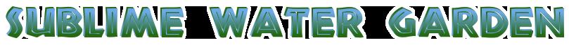 Sublime Water Garden Logo Header